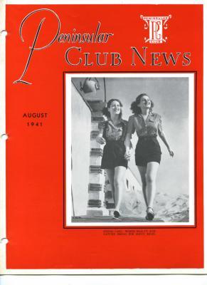 Peninsular Club News, August 1941