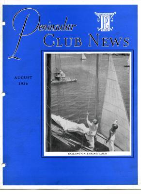 Peninsular Club News, August 1936