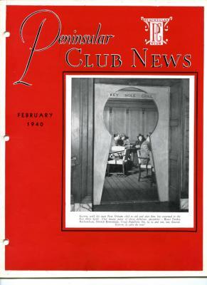 Peninsular Club News, February 1940