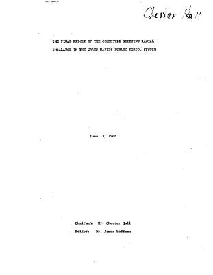 The Final Report of the Committee Studying Racial Imbalance in the Grand Rapids Public School System