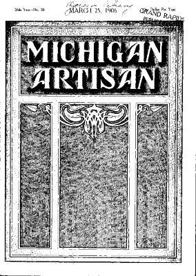 Michigan Artisan, March 25, 1906