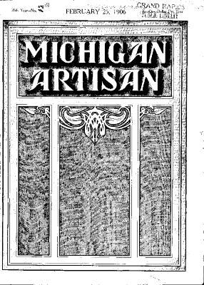 Michigan Artisan, February 25, 1906